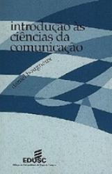 INTRODUCAO AS CIENCIAS DA COMUNICACAO