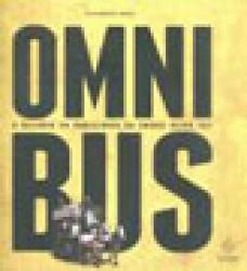 OMNIBUS - A HISTORIA DA PUBLICIDADE EM ONIBUS DESDE 1851