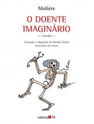 DOENTE IMAGINARIO, O - COL. INFANTO-JUVENIL