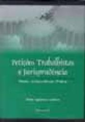 PETICOES TRABALHISTAS E JURISPRUDENCIA
