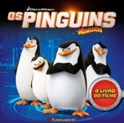 PINGUINS DE MADAGASCA, OS - O LIVRO DO FILME
