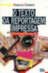 TEXTO DA REPORTAGEM IMPRESSA, O