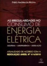 IRREGULARIDADES NO CONSUMO DE ENERGIA ELETRICA