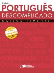 PORTUGUES DESCOMPLICADO - NOVA ORTOGRAFIA