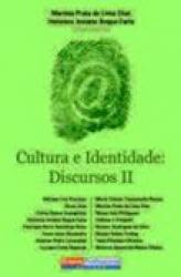 CULTURA E IDENTIDADE: DISCURSOS II