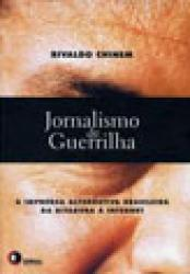 JORNALISMO DE GUERRILHA