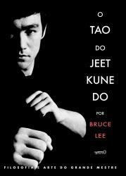 TAO DO JEET KUNE DO, O
