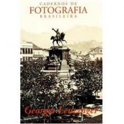 CADERNOS DE FOTOGRAFIA BRASILEIRA 03 - GEORGES LEUZINGER