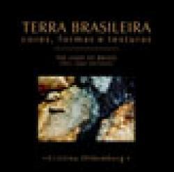 TERRA BRASILEIRA - CORES, FORMAS E TEXTURAS