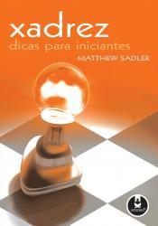 XADREZ - DICAS PARA INICIANTES