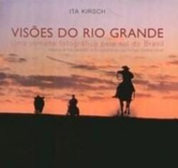 VISOES DO RIO GRANDE