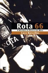 ROTA 66 - HISTORIA DA POLICIA QUE MATA