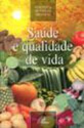 SAUDE E QUALIDADE DE VIDA