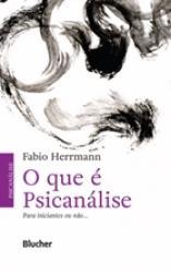 QUE E PSICANALISE, O - PARA INICIANTES OU NAO... - 14a ED. 2015