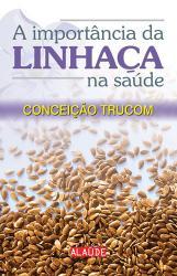 IMPORTANCIA DA LINHACA NA SAUDE, A