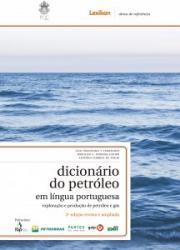 DICIONARIO DO PETROLEO EM LINGUA PORTUGUESA - 2a ED - 2018