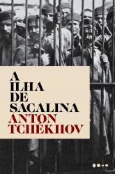 ILHA DE SACALINA, A