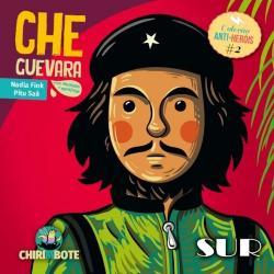 ANTI-HEROIS - VOL 02 - CHE GUEVARA