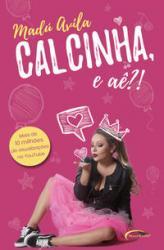 CALCINHA, E AE?!