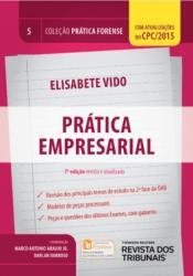 PRATICA FORENSE - VOL 5 - PRATICA EMPRESARIAL - 7a ED - 2018
