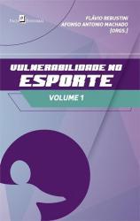 VULNERABILIDADE NO ESPORTE - VOL 1
