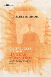 DRAMATURGIA E ENSINO DE LINGUAS ESTRANGEIRAS