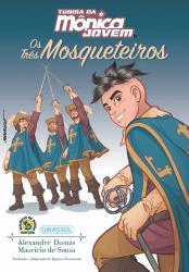 TURMA DA MONICA JOVEM - OS TRES MOSQUETEIROS