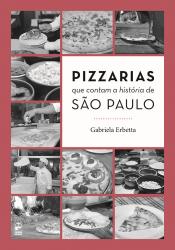 PIZZARIAS QUE CONTAM A HISTORIA DE SAO PAULO