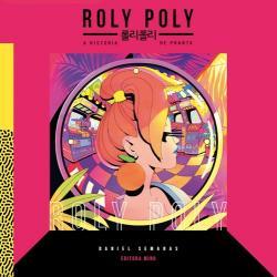 ROLY POLY - A HISTORIA DE PHANTA