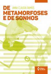 DE METAMORFOSES E DE SONHOS