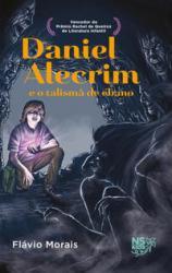 DANIEL ALECRIM E O TALISMA DE EBANO