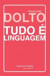 TUDO E LINGUAGEM - 2a ED