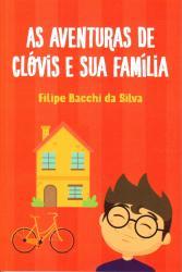 AVENTURAS DE CLOVIS E SUA FAMILIA, AS