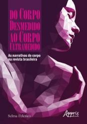 DO CORPO DESMEDIDO AO CORPO ULTRAMEDIDO