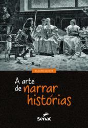 ARTE DE NARRAR HISTORIAS, A