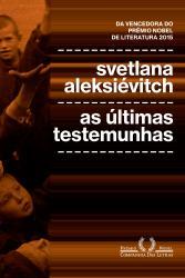 ULTIMAS TESTEMUNHAS, AS