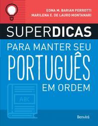 SUPERDICAS PARA MANTER SEU PORTUGUES EM ORDEM