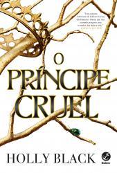 POVO DO AR, O - VOL 1 - O PRINCIPE CRUEL