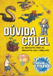 DUVIDA CRUEL - 80 RESPOSTAS PARA AS PERGUNTAS MAIS CABELUDAS