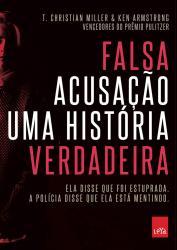 FALSA ACUSACAO - UMA HISTORIA VERDADEIRA