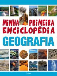 MINHA PRIMEIRA ENCICLOPEDIA - GEOGRAFIA