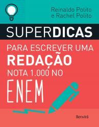 SUPERDICAS PARA ESCREVER UMA REDACAO NOTA 1.000 NO ENEM