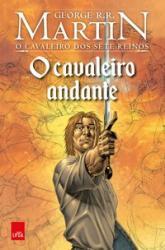 CAVALEIRO DOS SETE REINOS, O - VOL 1 - O CAVALEIRO ANDANTE