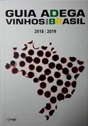 GUIA ADEGA VINHOS DO BRASIL 2018 / 2019