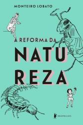 REFORMA DA NATUREZA, A - EDICAO DE LUXO