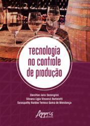TECNOLOGIA NO CONTROLE DE PRODUCAO