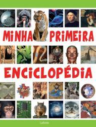 MINHA PRIMEIRA ENCICLOPEDIA - VOLUME UNICO