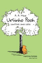 URSINHO POOH CONSTROI UMA CASA