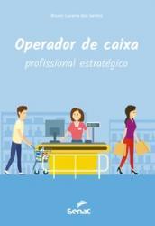 OPERADOR DE CAIXA - PROFISSIONAL ESTRATEGICO