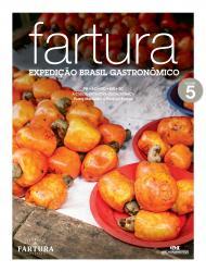 FARTURA - EXPEDICAO BRASIL GASTRONOMICO - VOL 5